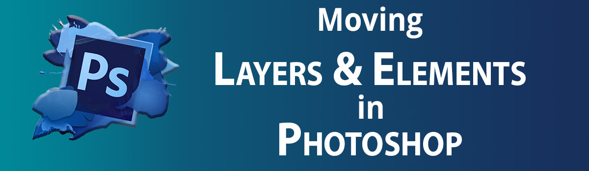 Moving layers and objects in Photoshop